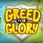Greed for Glory1