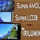 Видео сравнение  экранов Triluminos, LCD 3 и Super AMOLED