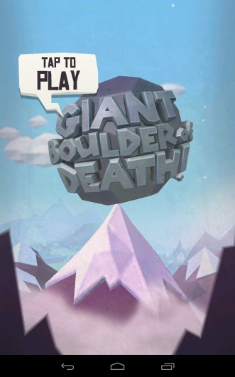 Giant Boulder of Death - управляй огромным валуном на Samsung Galaxy