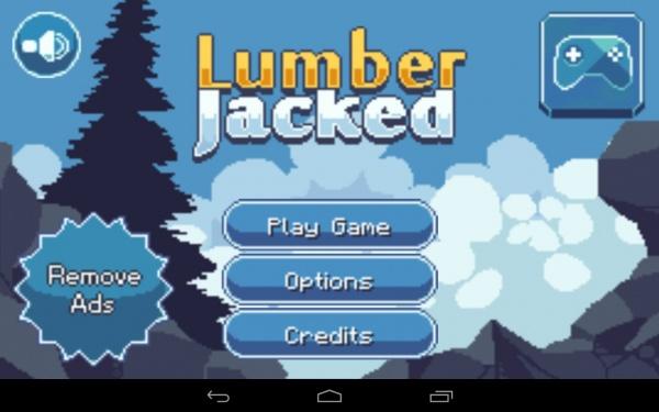 Lumber Jacked - отважный лесоруб. Платформер для Samsung Galaxy