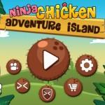 Курица спешит на помощь в Ninja Chicken Adventure Island для Android