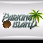 Parking Island 3D – экстремальная парковка