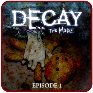 Decay: The Mare - Episode 1 - иконка
