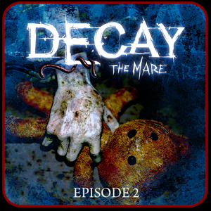 Decay: The Mare - Episode 2 - иконка