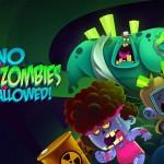 Зомби - No Zombies Allowed для Android
