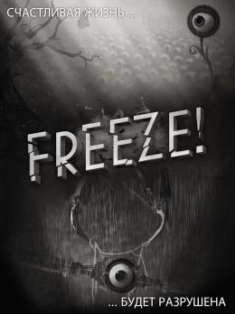 Freeze! – заставка