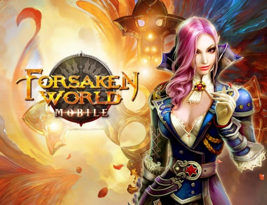 Forsaken World Mobile - мир фентези